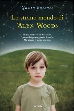 9788811684671_lo_strano_mondo_di_alex_woods